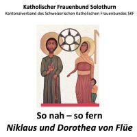 Weiterlesen: Dorothea von Flüe bewegt